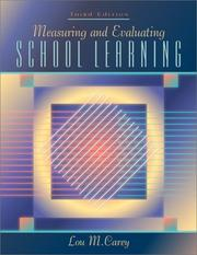 Cover of: Measuring and evaluating school learning | Lou M. Carey