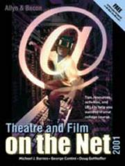Cover of: Theatre and film on the net | Michael John Barnes