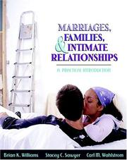 Cover of: Marriages, families, and intimate relationships | Brian K. Williams, Stacey C. Sawyer, Carl M. Wahlstrom