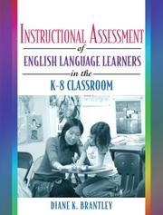 Cover of: Instructional Assessment of ELLs in the K-8 Classroom | Diane K. Brantley