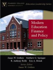 Cover of: Modern Education Finance and Policy (Peabody College Education Leadership Series) | James W. Guthrie
