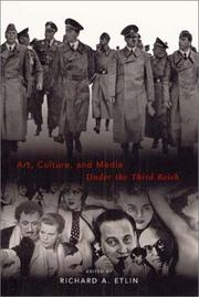 Cover of: Art, Culture, and Media Under the Third Reich by Richard A. Etlin