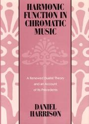 Cover of: Harmonic function in chromatic music | Daniel Harrison