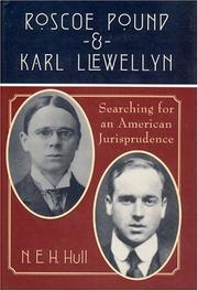 Cover of: Roscoe Pound and Karl Llewellyn | N. E. H. Hull