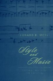 Cover of: Style and music by Leonard B. Meyer
