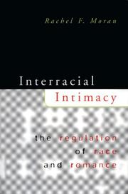 Cover of: Interracial Intimacy by Rachel F. Moran