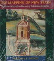 Cover of: The mapping of New Spain by Barbara E. Mundy