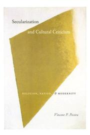 Cover of: Secularization and cultural criticism | Vincent P. Pecora