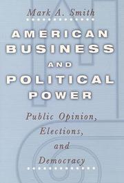Cover of: American Business and Political Power | Mark A. Smith