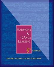 Cover of: Harmony and voice leading by Edward Aldwell
