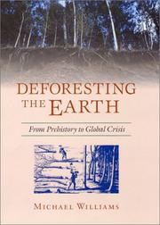 Cover of: Deforesting the Earth by Michael Williams