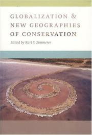 Cover of: Globalization and new geographies of conservation | Karl S. Zimmerer