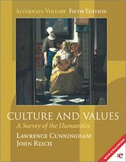 Cover of: Culture and values : a survey of the humanities | Lawrence S. Cunningham, John J. Reich