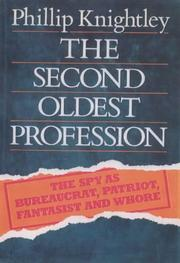 Cover of: The Second Oldest Profession | Philip Knightley