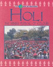 Cover of: Holi (A World of Festivals) | Dilip Kadodwala
