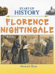 Cover of: Florence Nightingale (Start-Up History) | Ross, Stewart.