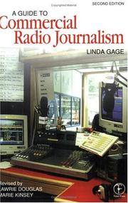 Cover of: A guide to commercial radio journalism | Linda Gage
