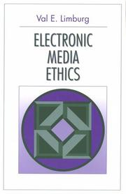 Cover of: Electronic media ethics by Val E. Limburg