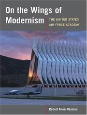 Cover of: On the Wings of Modernism by Robert Allan Nauman