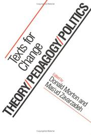 Theory/pedagogy/politics : texts for change