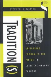 Cover of: Tradition(s) by Stephen H. Watson