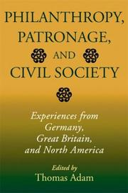 Cover of: Philanthropy, Patronage, and Civil Society by Thomas Adam