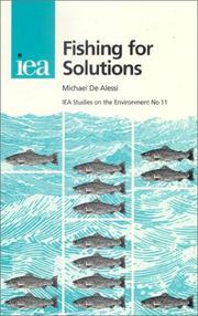 Cover of: Fishing for Solutions (Iea Studies on the Environment , No 11) by Michael De Alessi