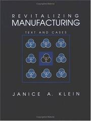 Cover of: Revitalizing manufacturing | Janice Anne Klein