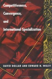 Cover of: Competitiveness, convergence, and internationalspecialization by David Dollar
