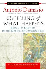 Cover of: The Feeling of What Happens | Antonio Damasio