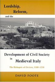 Cover of: Lordship, Reform, and the Development of Civil Society in Medieval Italy by David Foote