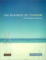 Cover of: The business of tourism by J. Christopher Holloway