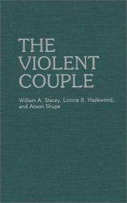 Cover of: The violent couple | William A. Stacey