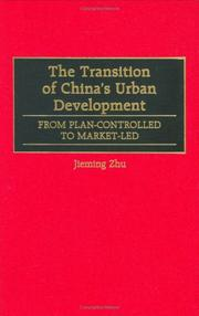 Cover of: The Transition of China's Urban Development | Jieming Zhu