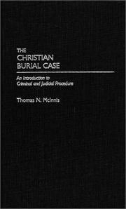 Cover of: The Christian Burial Case by Thomas N. McInnis