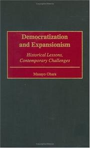 Cover of: Democratization and Expansionism | Masayo Ohara
