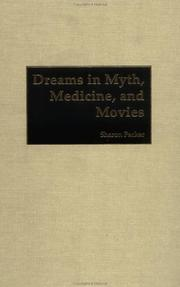 Cover of: Dreams in Myth, Medicine, and Movies: by Sharon Packer