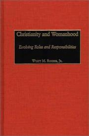 Cover of: Christianity and Womanhood | Wyatt M. Rogers