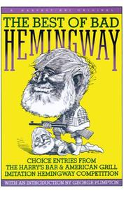 Cover of: Best Of Bad Hemingway: Vol 1 by Ernest Hemingway