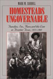 Cover of: Homesteads Ungovernable | Mark M. Carroll
