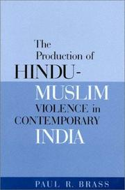Cover of: The Production Of Hindu-muslim Violence In Contemporary India (Jackson School Publications in International Studies) | Paul R. Brass