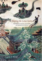 Cover of: Shaping the Lotus Sutra by Eugene Y. Wang