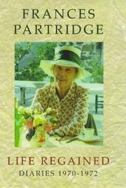 Cover of: Life Regained Diaries 1970-1972 by Frances Partridge