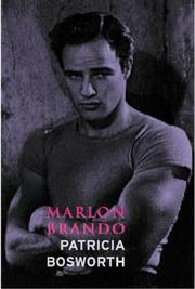 Cover of: Marlon Brando (Lives) by Patricia Bosworth