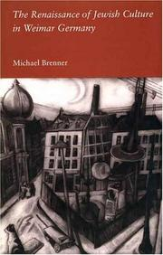 Cover of: The renaissance of Jewish culture in Weimar Germany | Michael Brenner
