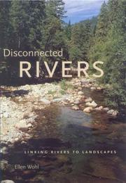 Cover of: Disconnected Rivers | Ellen Wohl