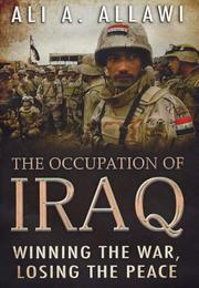 Cover of: The Occupation of Iraq | Ali A. Allawi