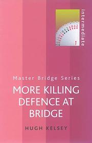 Cover of: More Killing Defence at Bridge by Hugh Walter Kelsey