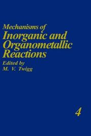 Cover of: Mechanisms of Inorganic and Organometallic Reactions Volume 4 (Mechanisms of Inorganic and Organometallic Reactions) | M.V. Twigg