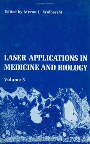 Cover of: Laser Applications in Medicine and Biology by M.L. Wolbarsht